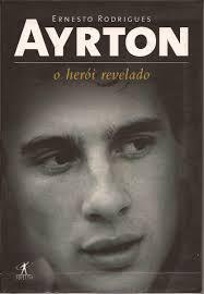 Ayrton Heroi Revelado