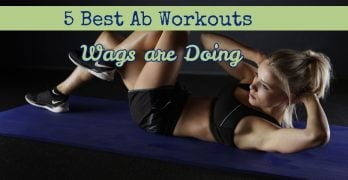 Keep in shape and work out like your favorite Wag! Here we give you the 5 best Ab workouts some of our favorite Wags are doing to stay fit.